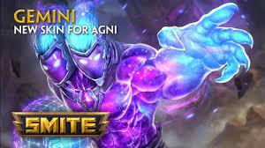 smite new skin for agni gemini youtube