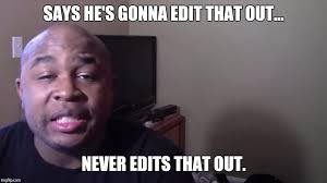 Photo Edit Meme - blastphamoushd imgflip