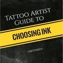 choosing tattoo inks guide artfixed