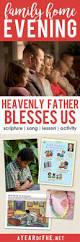229 best family family home evening images on pinterest