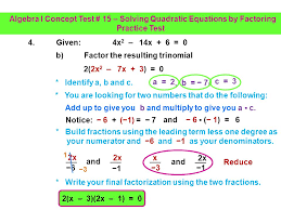 solving quadratic equations by factoring practice test a factor out the common monomial 4