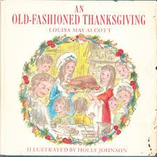 an fashioned thanksgiving louisa may alcott an fashioned thanksgiving by louis may alcott libros unicos
