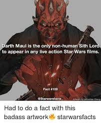 Darth Maul Meme - darth maul is the only non human sith lord to appear in any live