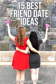 25 unique best friend activities ideas on best friend