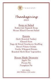 thanksgiving restaurants 2014 thanksgiving 2015 tuscany restaurant