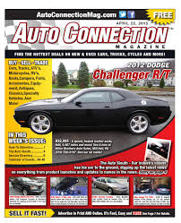 04 22 15 auto connection magazine by auto connection magazine issuu