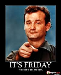 Its Friday Meme Pictures - its friday call in to work funny meme pics bajiroo com