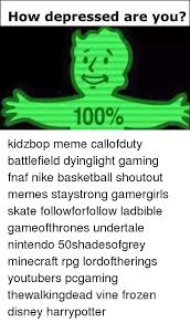 Kidz Bop Meme - how depressed are you 100 kidzbop meme callofduty battlefield