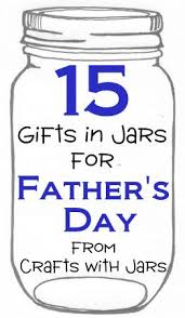 Father S Day Food Gifts Crafts With Jars 15 Fathers Day Gifts In Jars My Projects