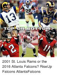 St Louis Rams Memes - falcon daily alcon 2001 st louis rams or the 2016 atlanta falcons