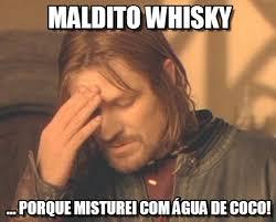 Whisky Meme - maldito whisky frustrated boromir meme en memegen