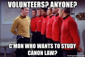 Star Trek Meme Generator - volunteers anyone c mon who wants to study canon law star