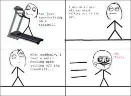 Treadmill Meme - lol that s me after a long time on the treadmill health nut p