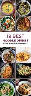 19 best noodle dishes from around the world