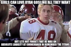 Ryan Gosling Meme - never forget ryan gosling was a disaster on defense in remember