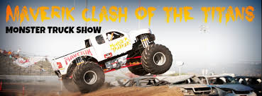 1 maverik clash titans monster truck show 2014 rmr
