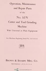 brown u0026 sharpe no 10n cutter and tool grinding machine