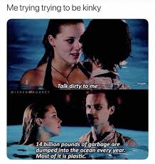 Dirty Talk Memes - dopl3r com memes me trying trying to be kinky talk dirty to me