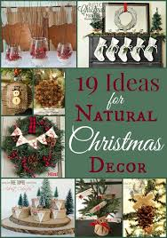 Natural Christmas Decorations Christmas Natural Decorations Ideas Earth Friendly Natural