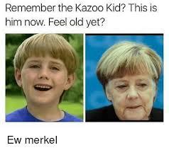 I Feel It Meme Black Kid - remember the kazoo kid this is him now feel old yet ew merkel