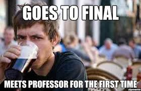 College Finals Meme - lazy college senior finals week know your meme