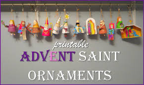 advent saints craft printable ornaments for catholic