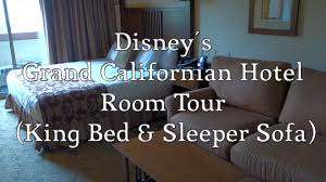 youtube sofa king disney u0027s grand californian hotel room tour king bed u0026 sleeper