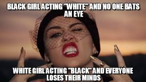 Black Girl Meme - miley cyrus acting black on memegen