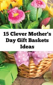 s day gift baskets 15 clever s day gift baskets ideas earning and saving