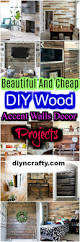 beautiful and cheap diy wood accent walls decor projects u2022 diy u0026 crafts