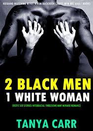 Interracial Vacation Sex Stories - erotica 2 black men 1 white woman erotic sex stories interracial