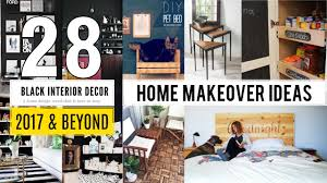 28 home makeover ideas 2017 youtube