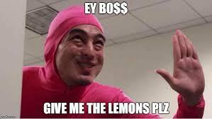 Meme Pink - ey boss filthy frank pink guy memes imgflip