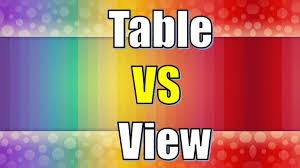 sql compare two tables for differences view vs table difference between view and table youtube