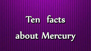 ten facts about mercury all about utubetip