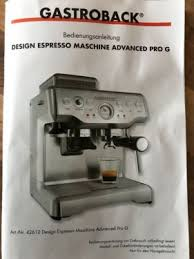 gastroback 42612 design espressomaschine advanced pro g gastroback 42612 design espressomaschine advanced pro g in