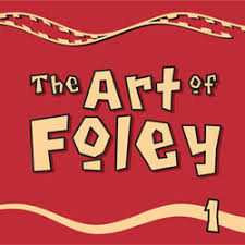The Art Of Sound Design The Art Of Foley Sound Effects Library Sound Ideas Sound