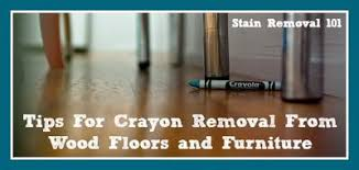 crayon removal from wood floors furniture
