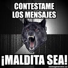 Meme Insanity Wolf - meme insanity wolf contestame los mensajes maldita sea 209746