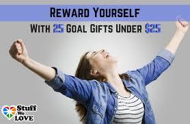 reward hard work with 25 goal gifts under 25 sparkpeople