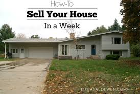 how to sell your house in a week life as a loewen