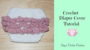 newborn pattern video amy s crochet creative creations croche baby ruffle diaper cover