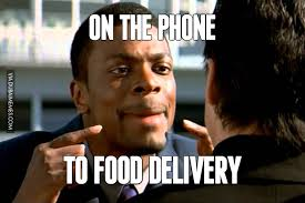 Delivery Meme - on the phone to food delivery image dubai memes