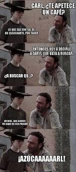 Meme Carl - los mejores memes de carl y rick de the walking dead series tv