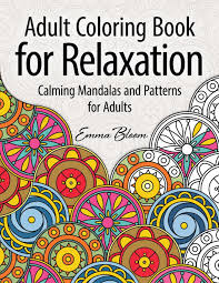 books for adults coloring book for relaxation calming mandalas and patterns