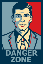 Archer Danger Zone Meme - danger zone memes