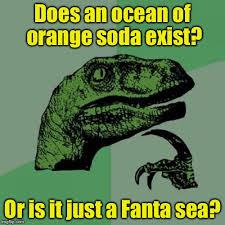 Fanta Sea Meme - does an ocean of orange soda exist or is it just a fanta sea