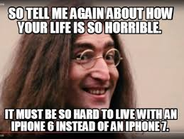 Iphone Meme Creator - meme creator so tell me again about how your life is so horrible