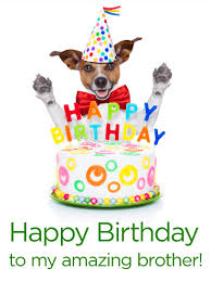 party dog u0026 birthday cake card for brother it u0027s your brother u0027s