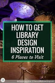 get library design inspiration 6 places visit